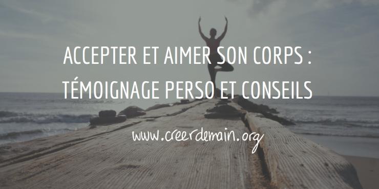 Accepter Et Aimer Son Corps Témoignage Perso Et Conseils
